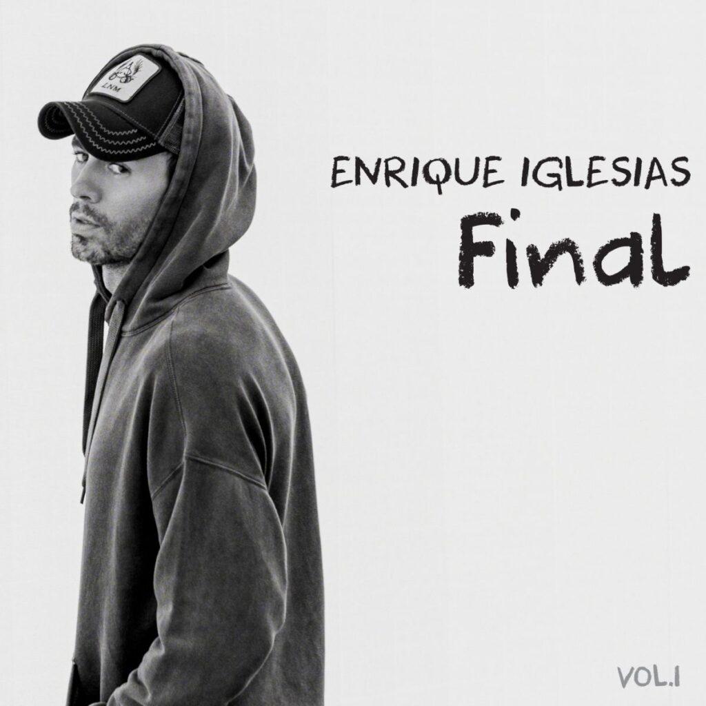 Enrique Iglesias Final Vol. I